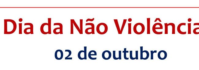 Dia Internacional da Não Violência 2021