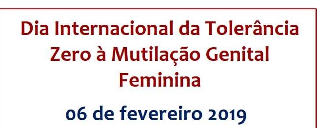 Dia da Tolerância Zero à Mutilação Genital Feminina 2019