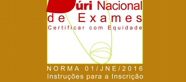 Instruções de Inscrição - Provas e Exames (2016)